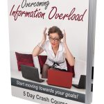 Overcoming Information Overload eCourse