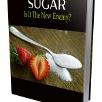 SUGAR – Is It The New Enemy (MRR Report)
