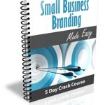 Small Business Branding eCourse (5 Lessons)