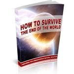 How To Survive The End Of The World (MRR)