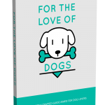 For The Love Of Dogs (MRR eBook)