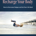 Recharge Your Body (MRR)