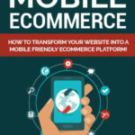 Mobile Ecommerce (eBook + Email Series)