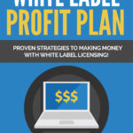 White Label Profit Plan Report + 7-Part Email Series