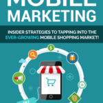 Mobile Marketing Guide eBook + Email Series (MRR)