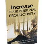 Increase Your Personal Productivity (MRR)