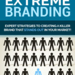 Extreme Branding Pack (eBook + Email Series)