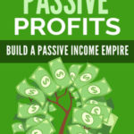 Passive Profits (eBook + Email Series)