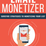 Email Monetizer (Report + Mini Email Lessons)