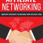 Affiliate Networking (Report + 7 Parts Email Series)