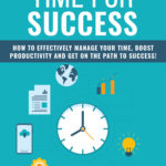 Time For Success (Report + Email Series)