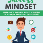 Success Mindset (Report + Mini eCourse)