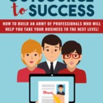 Outsource To Success (eBook + Email Series)