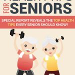 Health Tips For Seniors (MRR)