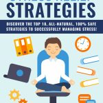 Stress Relief Strategies (eBook + 7 Parts Email Series)