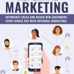 Referral Marketing (eBook + 7 Parts Email Series)