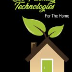 Eco-Friendly Technologies For The Home PLR Report