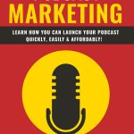Podcast Marketing eBook + 7 Part Email Series (MRR)