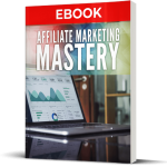 Affiliate Marketing Mastery (Personal Use Rights)