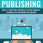 Low Content Publishing (eBook + Email Series)
