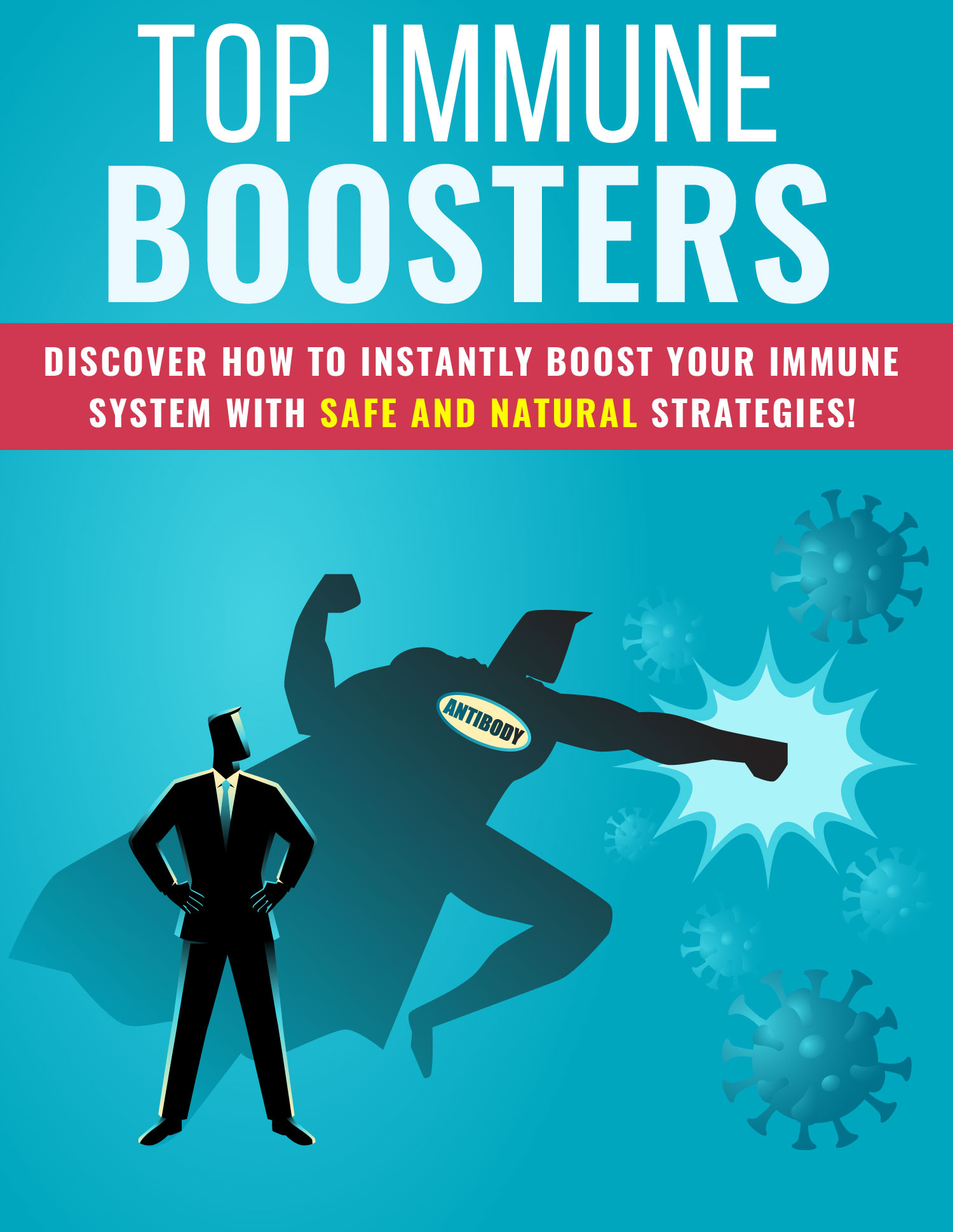 Top Immune Boosters