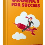 Urgency for Quick Success (Personal Use Rights)